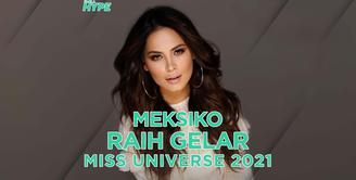Meksiko berhasil meraih gelar pemenang Miss Universe 2021. Mau tahu info selengkapnya? Yuk, simak video di atas!