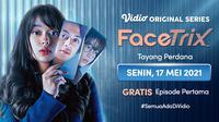 Vidio original series Facetrix yang dibintangi Rebecca klopper dan Bastian Steel tayang perdana Senin, (17/5/2021). (Dok. Vidio)