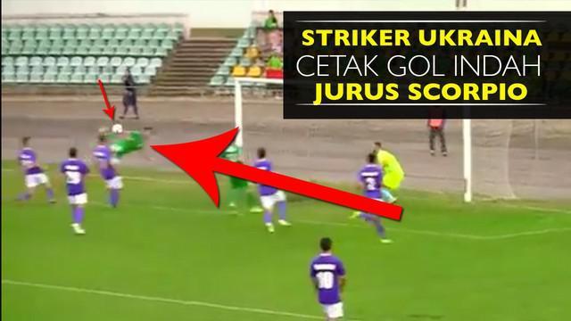 Video Dmytro Ulyanov striker klub divisi 2 Ukraina mencetak gol indah dengan tendangan jurus binatang Scorpio.