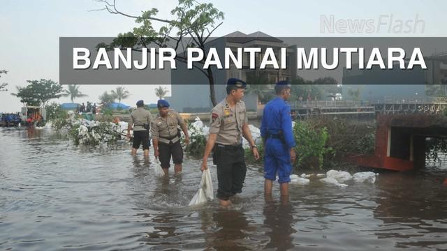 Cegah Banjir ROB kembali menggenangi kawasan di Pantai Mutiara, BPBD DKI Jakarta mempercepat penyelesaikan pembangunan tanggul sementara.