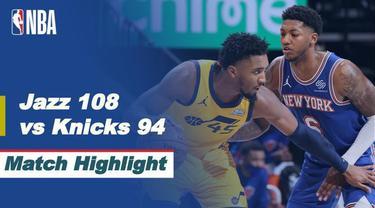 Berita Video Highlights NBA, Utah Jazz Raih Kemenangan Saat Melawan New York Knicks (23/1/2021)
