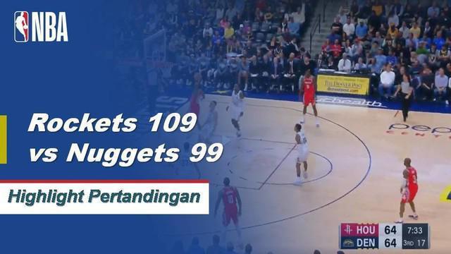 Semua lima pemain pembuka mencetak angka ganda dan James Harden menghasilkan 24 poin dan 11 assist saat Rockets mengalahkan Nuggets, 109-99.