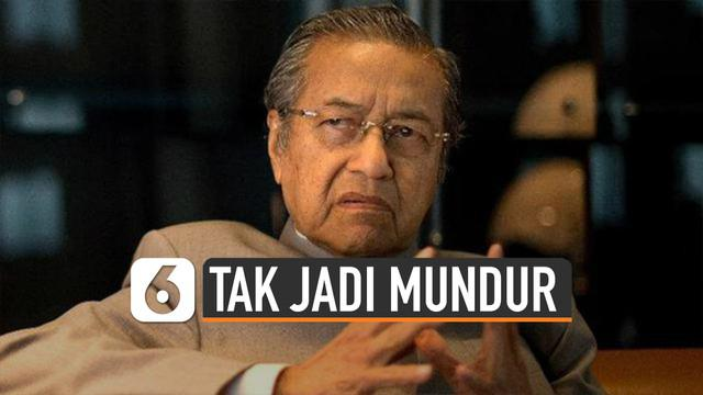 PM Malaysia Mahathir Mohamad tegaskan tak akan mundur tahun depan.