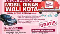 Pengumuman bahwa mobil dinas Wali Kota Semarang bisa dipinjam untuk pernikahan. (foto: Liputan6.com/felek wahyu)