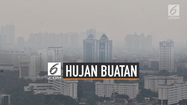 Hujan Buatan Atasi Polusi Jakarta