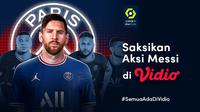 Watch the action of Messi competing with PSG in Ligue 1, here's the live stream this week on video.  (Source: doc. vidio.com)