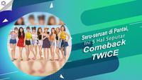 Berikut ini keseruan yang terangkum dalam comeback terbaru TWICE. (Foto: Twitter/JYPETWICE, Desain: Nurman Abdul Hakim/Bintang.com)