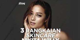 Nikita Willy Bagi-Bagi Tips Rangkaian Skincare