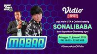 Streaming main bareng GTA V online bersama Sonalibaba, Minggu (31/1/2021) pukul 19.00 WIB dapat disaksikan melalui platform Vidio. (Dok. Vidio)