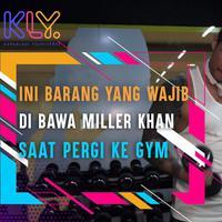 Barang wajib Miller Khan saat Olahraga di Gym.