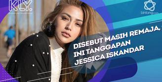 Jessica Iskandar Tanggapi sebutan masih remaja untuk dirinya.