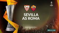 Liga Europa - Sevilla Vs AS Roma (Bola.com/Adreanus Titus)