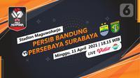 Piala Menpora 2021 Persib Bandung vs Persebaya Surabaya. (Liputan6.com/Trie Yasni)