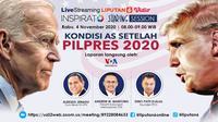 Live Streaming Pilpres AS 2020. (Liputan6.com/Trie Yasni)
