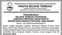 Seleksi terbuka pengisian jabatan pimpinan tinggi madya sekretaris daerah provinsi Jawa Barat resmi dibuka.