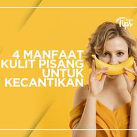 4 Manfaat Kulit Pisang untuk Kecantikan