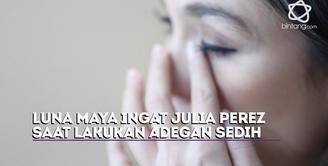 Lakukan adegan sedih, Luna Maya ingat Julia Perez saat sakit.