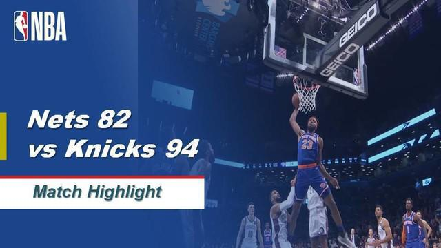 Berita Video Highlights NBA 2019-2020, Brooklyn Nets Vs New York Knicks 82-94