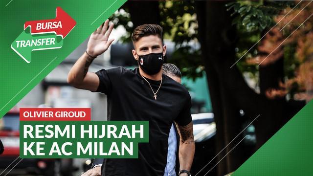 Berita Video Resmi! Oliver Giroud Berseragam AC Milan Musim Ini