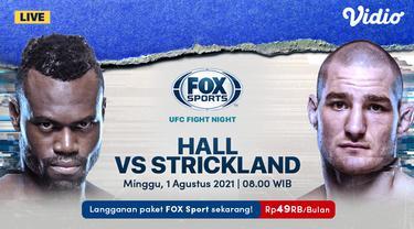 Link Live Streaming UFC Fight Night : Hall vs Strickland di Vidio, Minggu 1 Agustus 2021