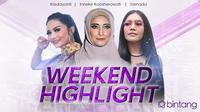 HL Weekend Highlight Krisdayanti, Inneke Koesherawati, Denada (Foto: Nurwahyunan/Bintang.com , Daniel Kampua/Bintang.com, Nurwahyunan/Bintang.com)