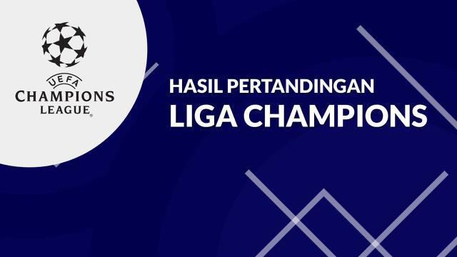 Berita Video, Hasil Matchday 1 Liga Champions 2021/2022