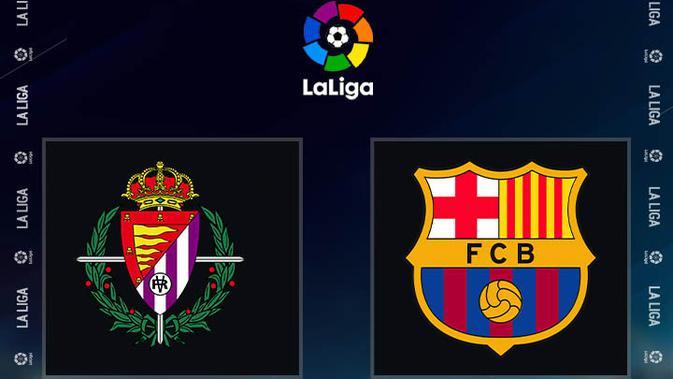 Link Live Streaming Liga Spanyol Real Valladolid Vs Barcelona, 23 Desember  2020 - Spanyol Bola.com