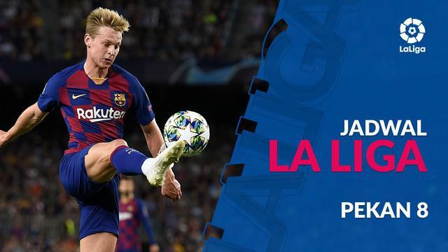 Berita video jadwal La Liga 2019-2020 pekan ke-8. Barcelona akan hadapi Sevilla di Camp Nou, Senin (6/10/2019).