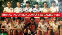 Kilas Balik Timnas Indonesia Juara SEA Games 1987 (Bola.com/Adreanus Titus)