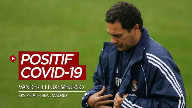 Berita video mantan pelatih Real Madrid, Vanderlei Luxemburgo, dinyatakan positif COVID-19.