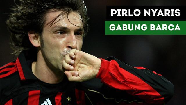 Andrea Pirlo mengakui jika dirinya nyaris bergabung dengan Barcelona pada 2010.