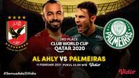 Piala Dunia Antarklub 2020, Al Ahly vs Palmeiras, Kamis (11/2/2021) pukul 22.00 WIB dapat disaksikan melalui platform Vidio. (Dok. Vidio)