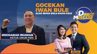 Saksikan Live Streaming Bersama Iwan Bule Ketua Umum PSSI. sumberfoto: Vidio