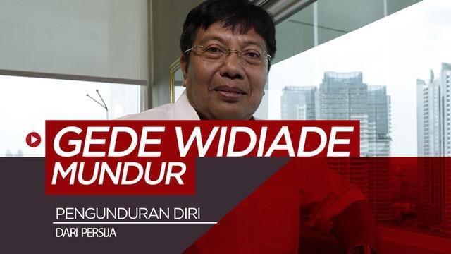 Berita video Gede Widiade mundur dari jabatannya sebagai Direktur Utama Persija Jakarta.