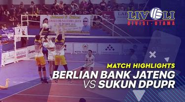 Berita Video Highlights Livoli 2019, Berlian Bank Jateng Vs Sukun DPUPR 3-1