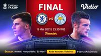 Streaming Final Piala FA : Chelsea vs Leicester City Eksklusif di Vidio. (Sumber : dok. vidio.com)