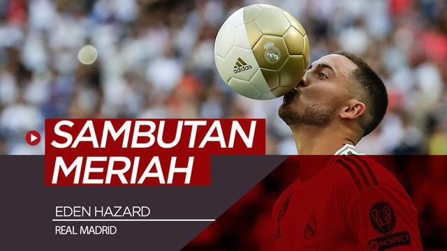 Berita video Eden Hazard disambut meriah di Santiago Bernabeu dengan 50.00 fans Real Madrid yang hadir.