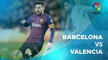 Berita video statistik Barcelona vs Valencia pada laga pekan ke-22 La Liga 2018-109.