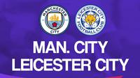 Premier League - Manchester City Vs Leicester City (Bola.com/Adreanus Titus)