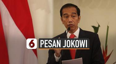 Dalam keterangan resmi Menteri Kesehatan Terawan Agus Putranto mengatakan, pihaknya mendapatkan empat pesan strategis langsung dari Presiden Joko Widodo terkait bidang kesehatan di Indonesia.