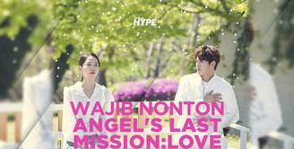 Fakta Drakor Romantis Kim Myung Soo, Angel's Last Mission: Love