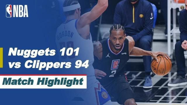 Berita Video Highlights NBA, Denver Nuggets Curi Kemenangan atas LA Clippers 101-94