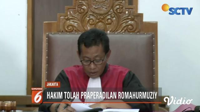 Hakim menolak praperadilan Romahurmuziy karena prosedur hukum dan alat bukti sudah sesuai.