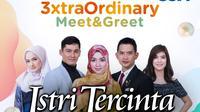 Istri Tercinta menggelar 3xtraOrdinary Meet & Greet secara virtual dengan pemirsa Surabaya dan sekitarnya, Sabtu (7/11/2020) pukul 16.00 WIB live di Vidio