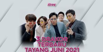 3 Drakor Terbaru Ini Tayang pada Juni 2021