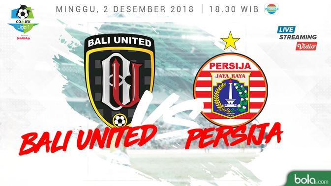 Live Streaming Indosiar Bali United Vs Persija di Liga 1 ...