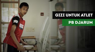 Gizi menjadi aspek penting yang ditekankan oleh PB Djarum untuk para atlet masa depannya.