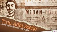 Minke, tokoh fiksi yang diadaptasi dari sosok nyata RM Tirto Adhi Soerjo, Sang Pemula Pers di Indonesia. Siapakah dia?