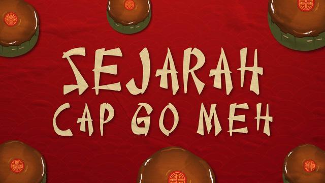 THUMBNAIL SEJARAH CAP GO MEH