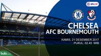 Jadwal Piala Liga Inggris, Chelsea Vs AFC Bournemouth. (Bola.com/Dody Iryawan)